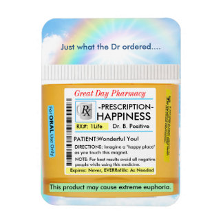 Prescription for Happiness Magnet