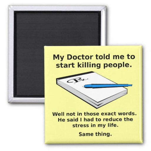 Prescription To Kill Funny Fridge Magnet