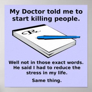 Prescription To Kill Funny Poster Sign