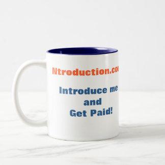 Presénteme y consiga la taza pagada