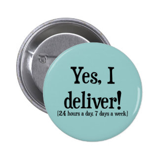 Presents for Midwives & OBs Pinback Button
