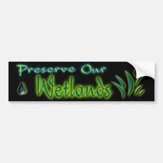 Preserve nuestros humedales pegatina de parachoque