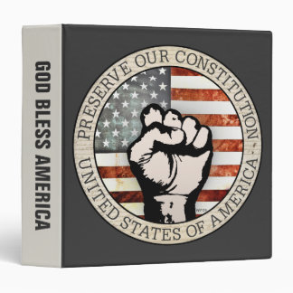Preserve Our Constitution 3 Ring Binder