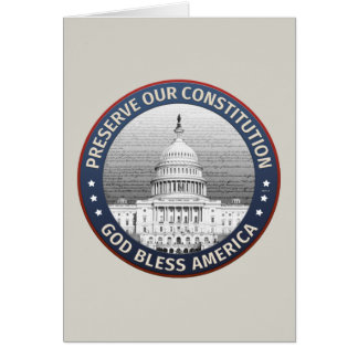 Preserve Our Constitution Card
