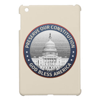 Preserve Our Constitution Case For The iPad Mini