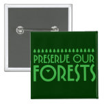 Preserve Our Forests Button