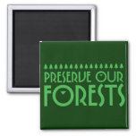 Preserve Our Forests Magnet