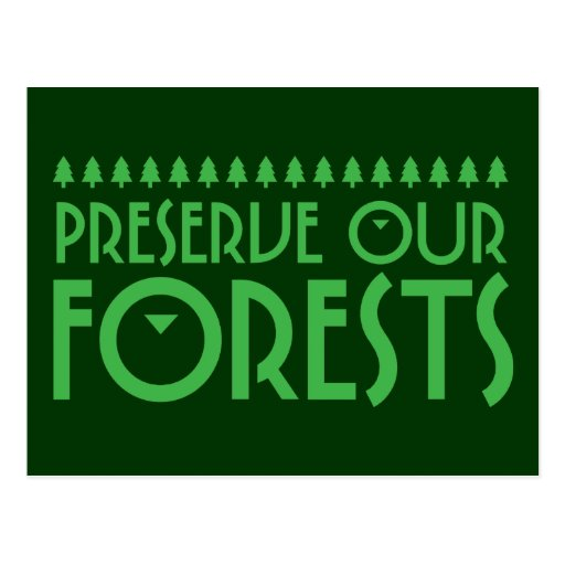 Preserve Our Forests Postcard