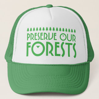 Preserve Our Forests Trucker Hat