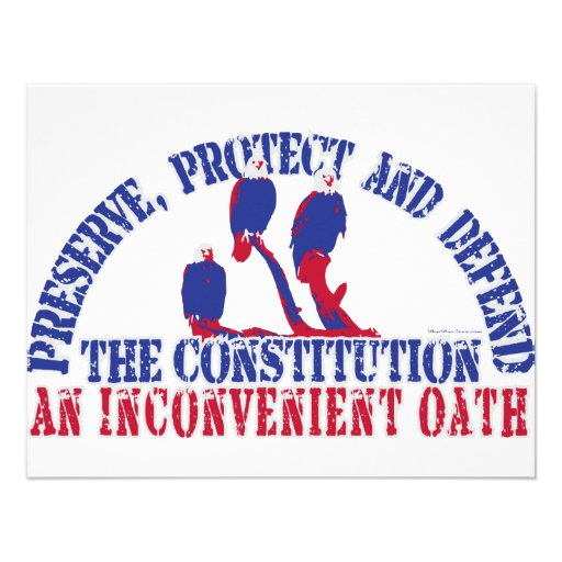 Preserve, Protect and Defend the Constitution Invitations
