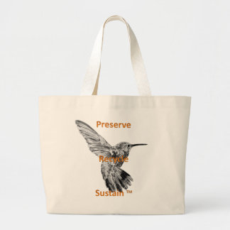 Preserve, recycle, sustain jumbo tote