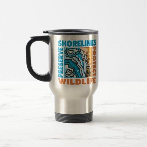 Preserve Shorelines - Protect Wildife 15 Oz Stainless Steel Travel Mug