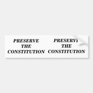 Preserve the Constitution Bumper Sticker
