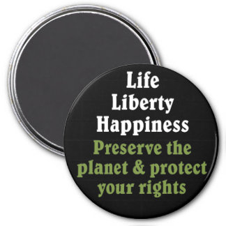 Preserve the planet to protect your rights 2 fridge magnet