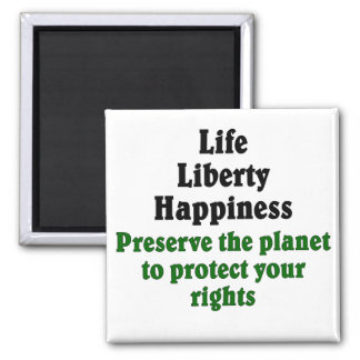 Preserve the planet to protect your rights magnet