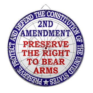 Preserve The Right to Bear Arms ( 2nd Amendment ) Dart Board