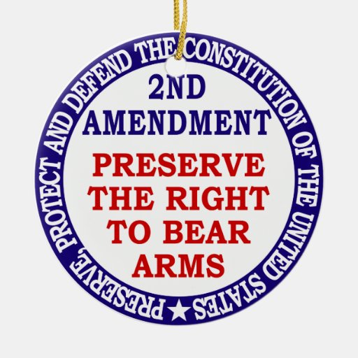 Preserve The Right to Bear Arms ( 2nd Amendment ) Double-Sided Ceramic Round Christmas Ornament