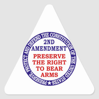 Preserve The Right to Bear Arms ( 2nd Amendment ) Triangle Sticker