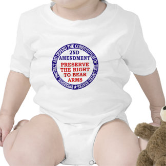 Preserve The Right to Bear Arms ( 2nd Amendment ). Bodysuits