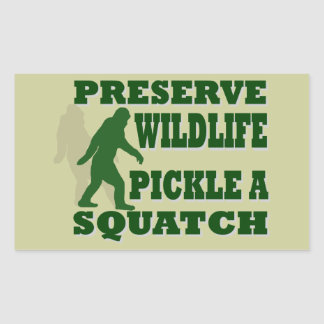 Preserve wildlife pickle a squatch rectangular sticker
