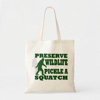 Preserve wildlife pickle a squatch tote bag