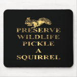 Preserve wildlife pickle a squirrel mouse pad