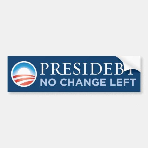 Presidebt - No Change Left Bumper Sticker Car Bumper Sticker