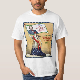 President Andrew Johnson 1868 Election (Light) T-Shirt