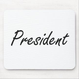 President Artistic Job Design Mouse Pad