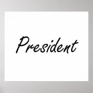 President Artistic Job Design Poster