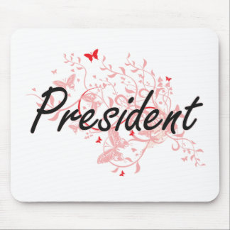 President Artistic Job Design with Butterflies Mouse Pad