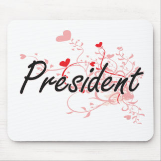 President Artistic Job Design with Hearts Mouse Pad