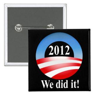 President Barack Obama 2012 Victory Pins