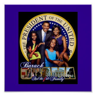 PRESIDENT BARACK OBAMA AND FAMILY POSTER