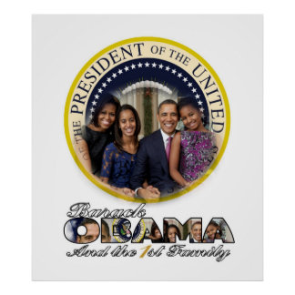 President Barack Obama and the 1st Family Posters