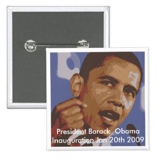 President Barack  Obama Inauguration Jan 20th 2009 Pinback Button