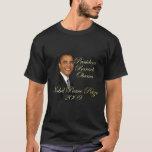 President Barack Obama Nobel Peace Prize T-Shirt