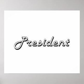 President Classic Job Design Poster