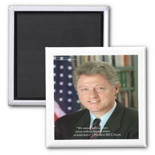 """President Clinton """"Helping Others"""" Wisdom Gifts 2 Inch Square Magnet"""