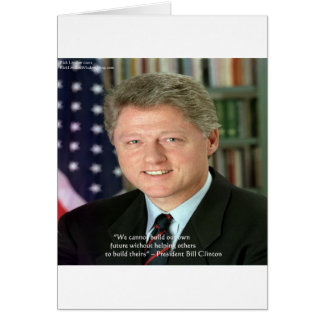 """President Clinton """"Helping Others"""" Wisdom Gifts Card"""