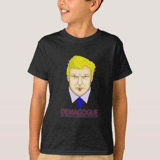 President Demagogue T-Shirt