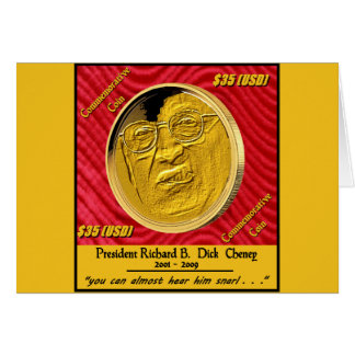 President Dick Cheney Commemorative Coin Card