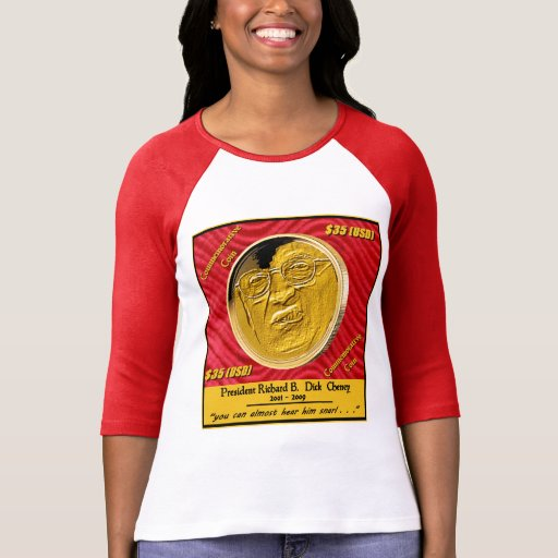 President Dick Cheney Commemorative Coin Tees