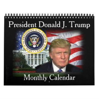 President Donald J. Trump Monthly 2017 Calendar