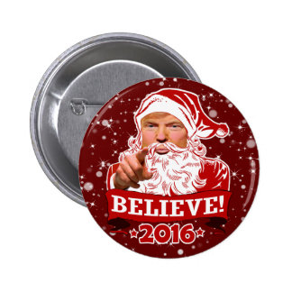 President Donald Trump Christmas Believe Pinback Button
