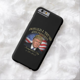 President Donald Trump Inauguration Commemorative Barely There iPhone 6 Case