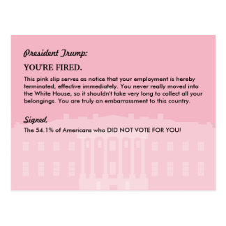 President Donald Trump PINK SLIP / Mail to the WH Postcard