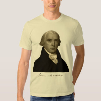 president james madison with signature t shirt