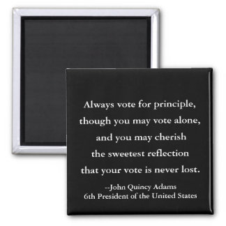 President John Quincy Adams Quote on Voting Magnet