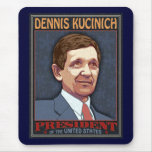President Kucinich Mouse Pad